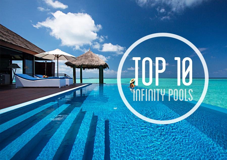 Top 10 mooiste infinity pools ter wereld - Huizen van de wereld ...