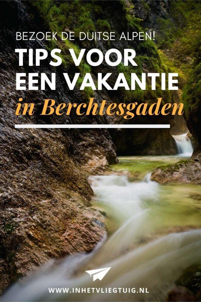 Alle tips voor een vakantie in het Duitse Berchtesgaden
